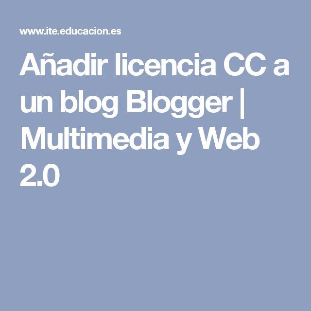 Añadir licencia CC a un blog Blogger | Multimedia y Web 2.0