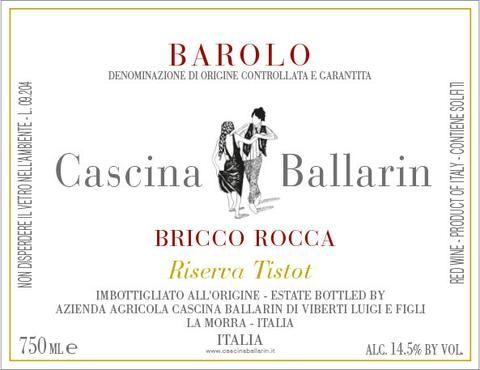 Ballarin Barolo Bricco Rocca Riserva Tistot 2007