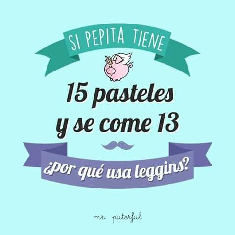 Si Pepita tiene 15 pasteles...
