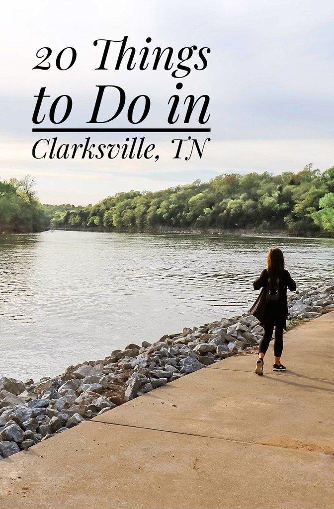 Suburban Turmoil 20 Fun Things To Do In Clarksville Tennessee Clarksville Tennessee Tennessee Vacation Things To Do