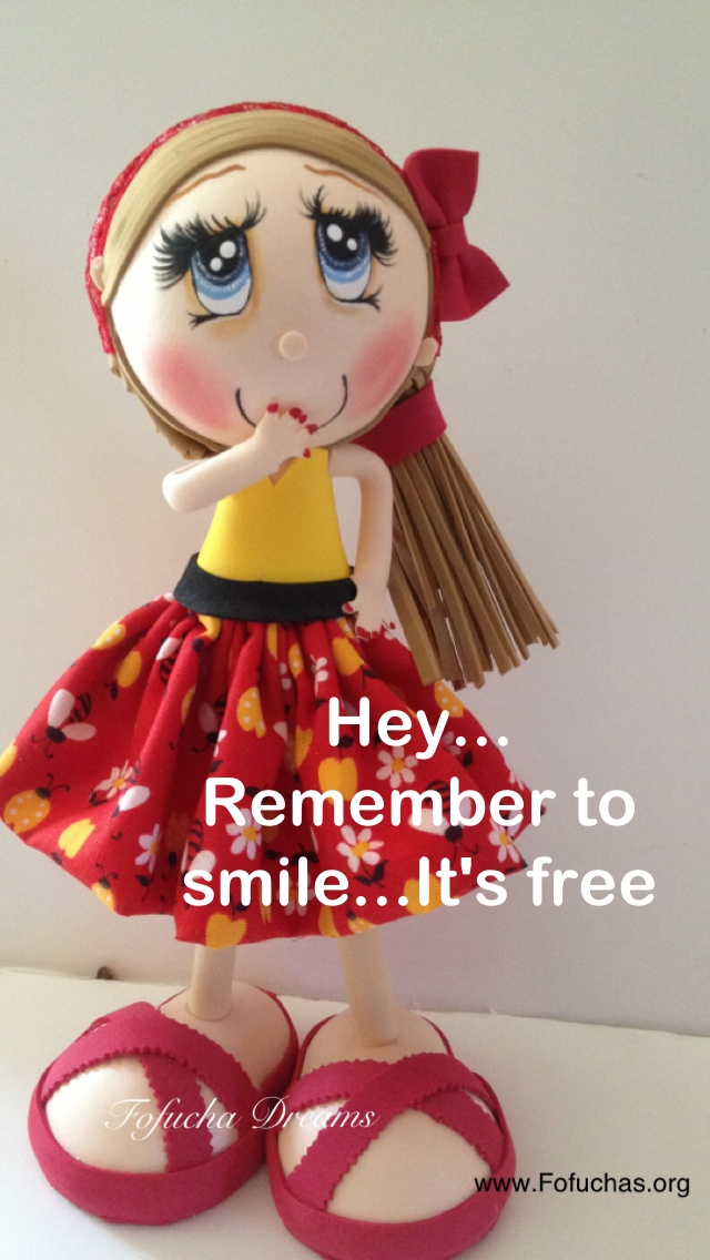 Today's positive thought.. Handmade fofucha doll. Made using foam sheets and fabric. Order yours today at fofuchas.org #fofuchas #inspirational quote #crafts