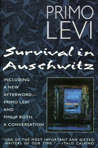If you only read one book about the Holocaust, this should be it.  Italian Chemist Primo Levi's first-person account, Survival in Auschwitz.