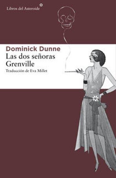 Las dos señoras Grenville. Dominick Dunne