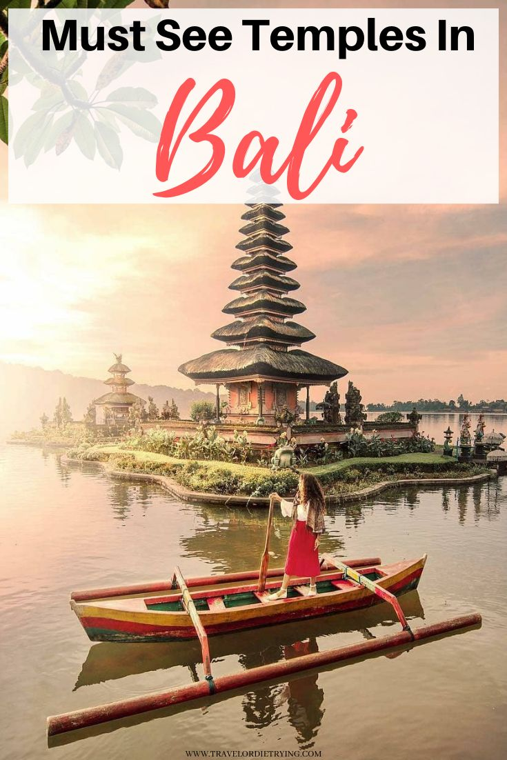Top 5 Must-Visit Temples In Bali, Indonesia