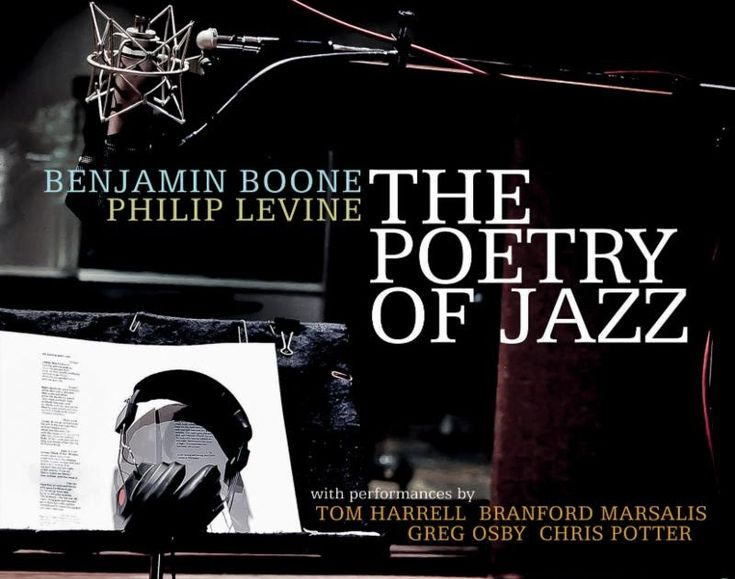 """The Poetry of Jazz""  A Spellbinding Collaboration Between  Saxophonist/Composer Benjamin Boone &  The Late Pulitzer Prize-Winning  U.S. Poet Laureate Philip Levine  Set for March 16 Release  By Origin Records    Recording Sets New Precedent  For Pairing Jazz with the Spoken Word  With Performances By  Tom Harrell Branford Marsalis Greg Osby & Chris Potter  Joining Boone's Core Ensemble  As Levine Recites 14 of His Iconic Poems  Set to Boone Compositions They Inspired    January 30 2018…"