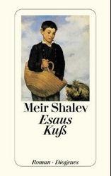 Meir Shalev, Esaus Kuss