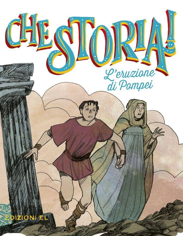 """""""L'eruzione di Pompei"""" Davide Morosinotto (EL)"""