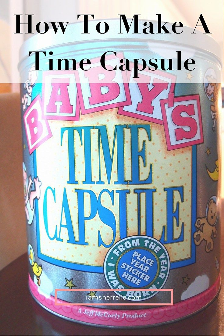 How To Make A Time Capsule. Food For Baby ShowerBest ...