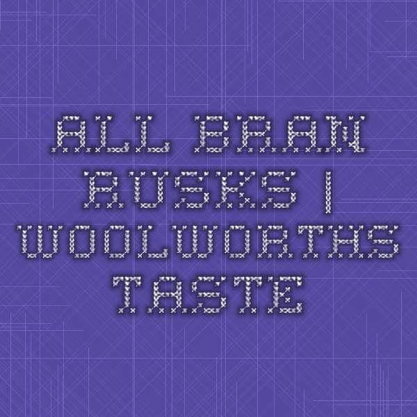 All-bran rusks | Woolworths Taste