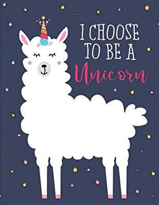 e0d669c2 Amazon.com: I Choose To Be a Unicorn: Extra Large Sketchbook for Students  and Artists; Drawing, Doodling, Painting, Sketching, Writing, Journaling  8.5x11 ...