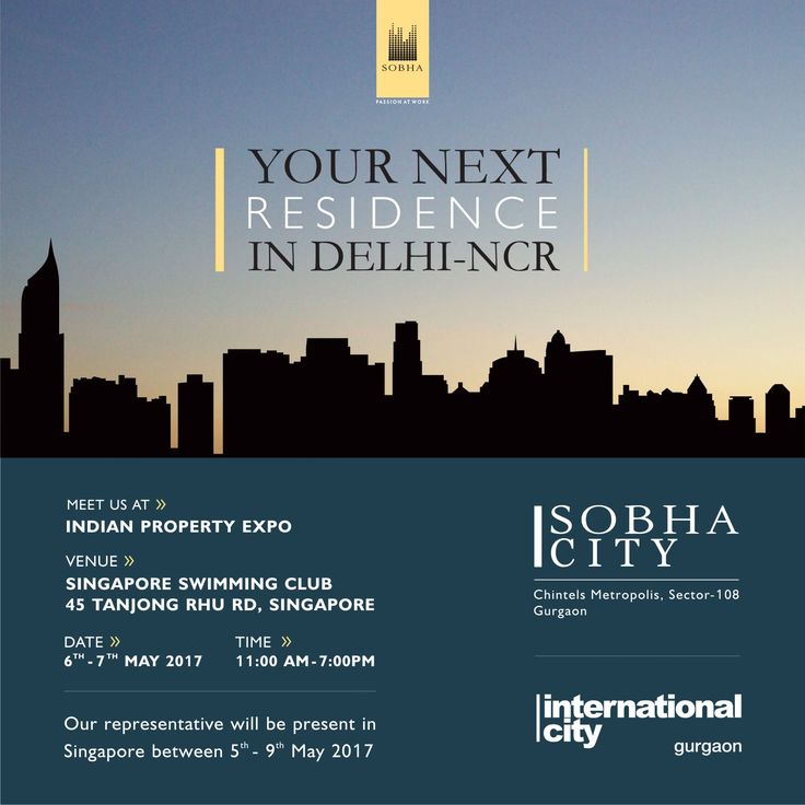 Hello #Singapore, #SobhaNCR is coming to your city. We shall be there for the #India PropertyExpo at the Singapore Swimming Club to showcase our exclusive villa township - #Internationalcity and premium apartment project #SobhaCity. We are also delighted to announce the Pre-Launch of New Towers at #SobhaCity. Express your interest NOW to book your preferred units & avail privilege prices. Talk to us to know more about the best residences in NCR!