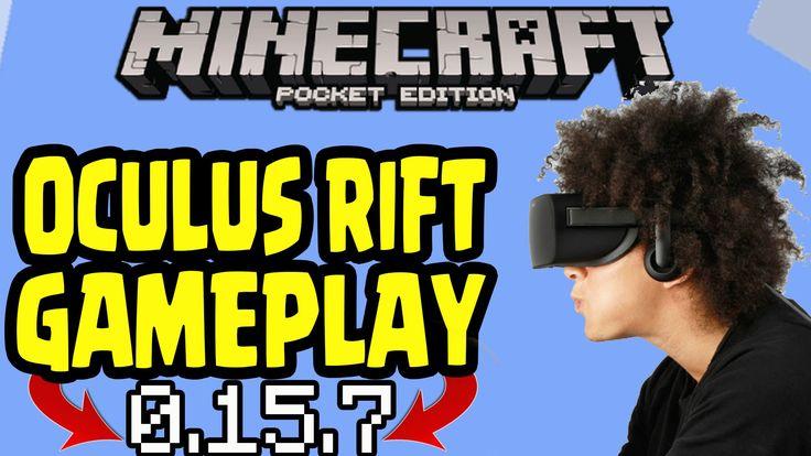 Minecraft PE OCULUS RIFT REALMS GAMEPLAY! Minecraft PE 0.15.7 UPDATE GAMEPLAY MCPE (Pocket Edition)
