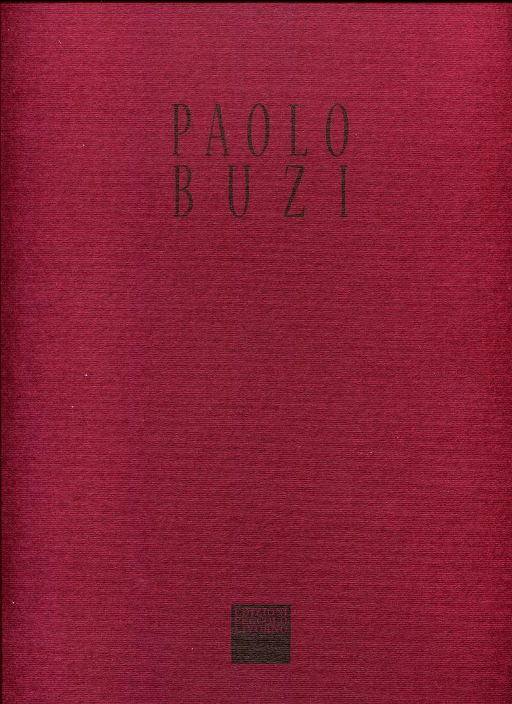 Paolo Buzi: Elogio delle Parole (Eulogy of the Words) Edizioni Peccolo Livorno (2013) - Copertina.
