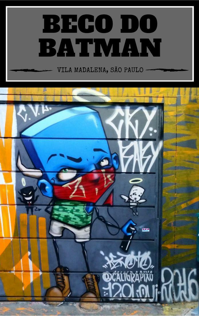 Como chegar e como é o Beco do Batman, na Vila Madalena em São Paulo, Brasil, um verdadeiro museu de grafite e arte de rua a céu aberto.