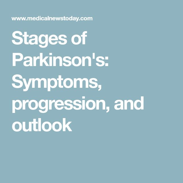 Stages of Parkinson's: Symptoms, progression, and outlook