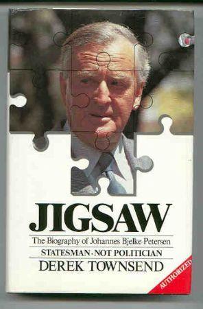 Townsend, Derek - JIGSAW. The biography of Johannes Bjelke-Petersen - Statesman Not Politician. SIGNED