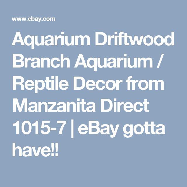 Aquarium Driftwood Branch Aquarium / Reptile Decor from Manzanita Direct 1015-7 | eBay gotta have!!