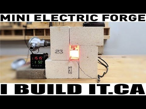 How To Make A Mini Electric Forge