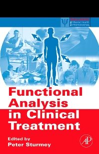 Functional Analysis in Clinical Treatment - 1st Edition - ISBN: 9780123725448, 9780080471099