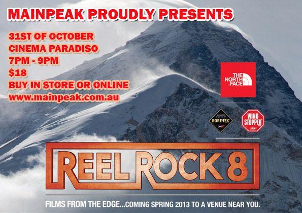 Reel Rock 8 - BUY HERE: http://www.mainpeak.com.au/reel-rock-8-film-admit-one/