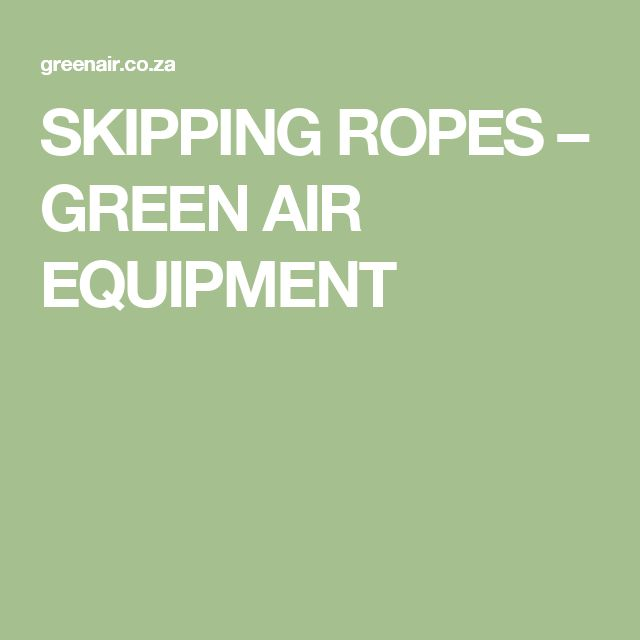 SKIPPING ROPES – GREEN AIR EQUIPMENT