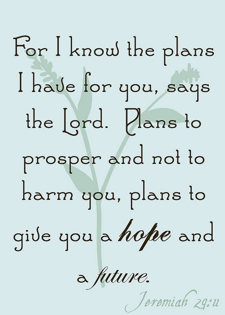 a hope and a future. #verses, #quotes, #wisdom