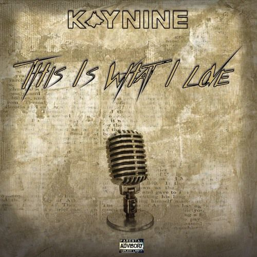 This Is What I Love by Kaynine on SoundCloud