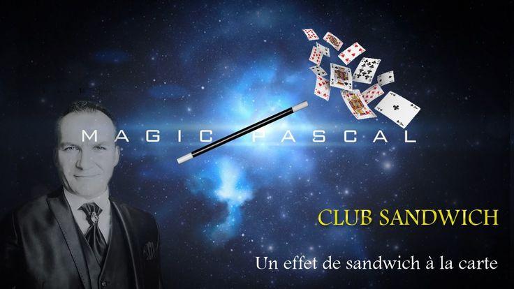 TOUR DE MAGIE: SANDWICH A LA CARTE