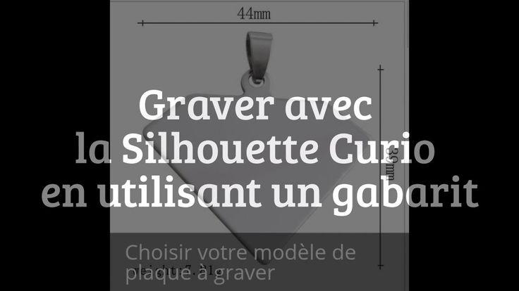 Graver avec la Silhouette Curio en utilisant un gabarit.