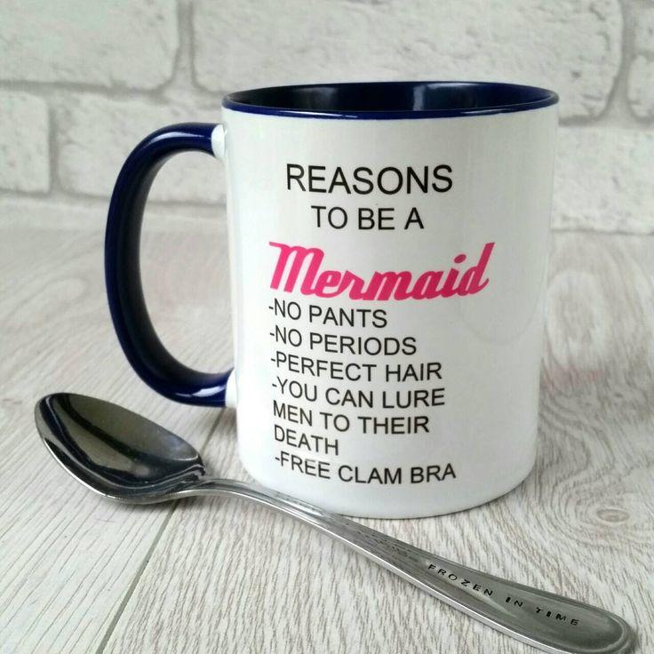 Reasons to be a mermaid mug funny mug Gift for her Mermaid lover Mermaids Coffee mug Coffee lover Tea mug Personalised mug by Frozenintimegifts on Etsy https://www.etsy.com/uk/listing/246267675/reasons-to-be-a-mermaid-mug-funny-mug