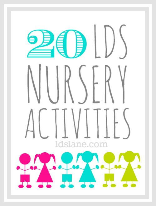 20 Nursery Activity Ideas ~  http://www.ldslane.com/search/label/primary