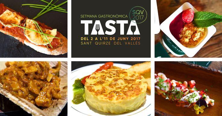 Setmana Gatronòmica de Sant Quirze #tastaSQV   del 2 a l'11 de juny del 2017