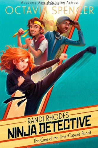 The Case of the Time-Capsule Bandit (Randi Rhodes, Ninja Detective) by Octavia Spencer http://www.amazon.com/dp/1442476818/ref=cm_sw_r_pi_dp_HsQLub0AEEN4G