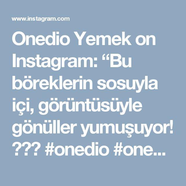 """Onedio Yemek on Instagram: """"Bu böreklerin sosuyla içi, görüntüsüyle gönüller yumuşuyor! 🌹☺️ #onedio #onediocom #onedioyemek #onediovideo  Yufka 1 YK un 1 ÇK karbonat 1…"""""""