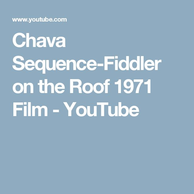 Chava Sequence-Fiddler on the Roof 1971 Film - YouTube