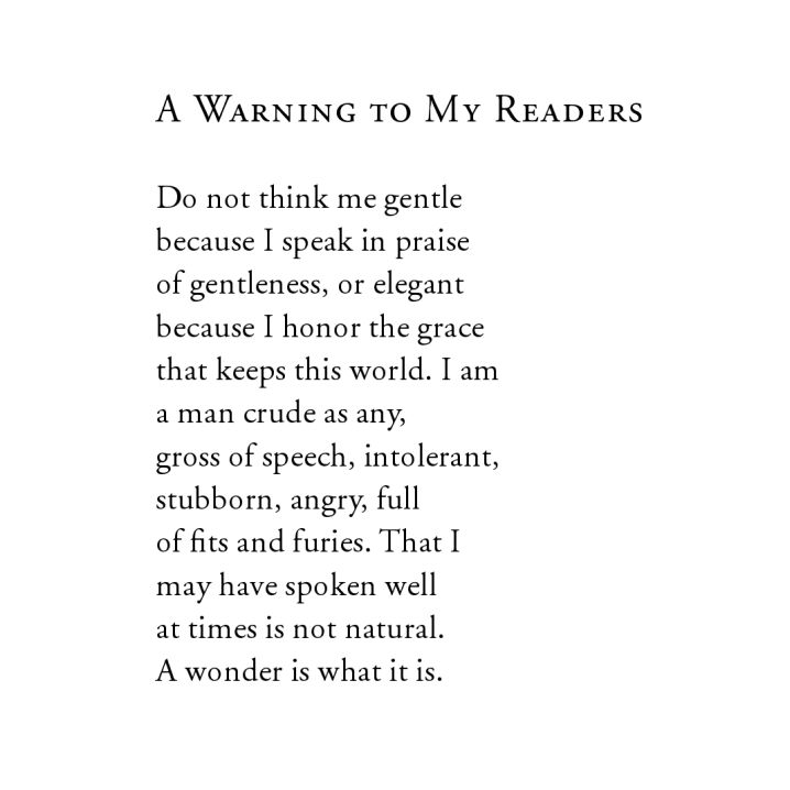 "Wendell Berry, ""A Warning To My Readers,"" from The Selected Poems of Wendell Berry"