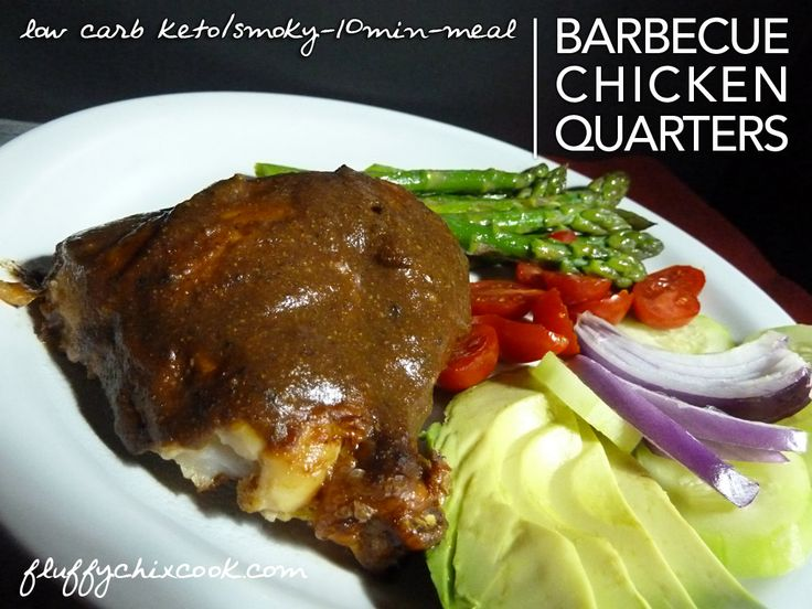 Barbecue Chicken Quarters – Low Carb |Sugar Free - when you need easy and meals in minutes...