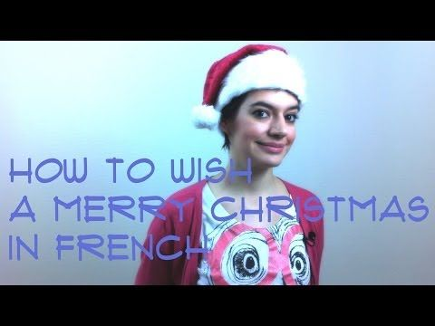 3 ways to wish a merry Christmas in French – Comme une Française