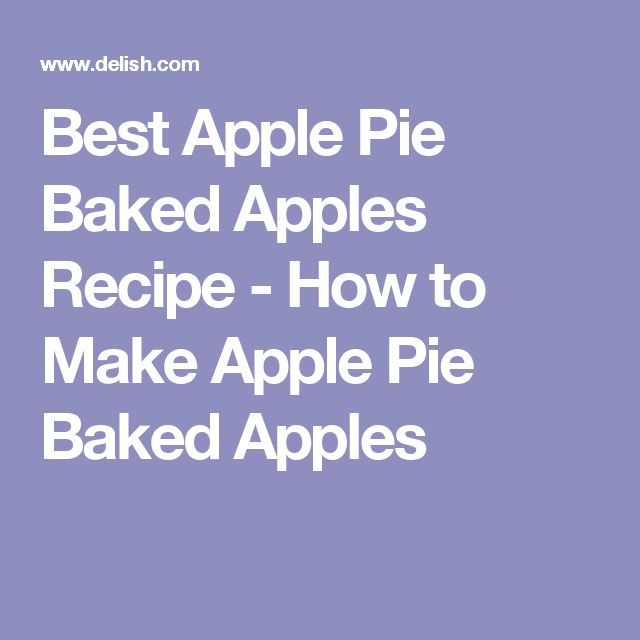 Best Apple Pie Baked Apples Recipe - How to Make Apple Pie Baked Apples