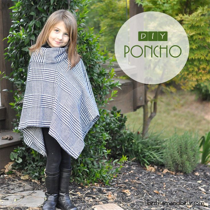 DIY Holiday Gifts - Girl's Poncho sewing tutorial. Comes together so fast!