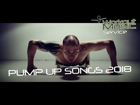 44) Pump Up Songs 2018 - YouTube | Pumped-Up Workout