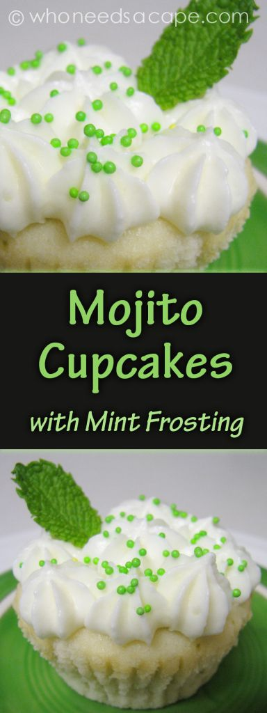 Mojito Cupcakes with Mint Frosting | Who Needs A Cape?