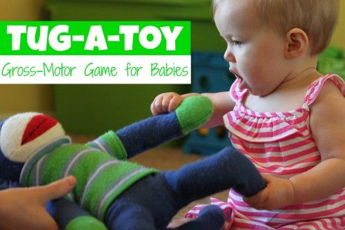 Tug A Toy Gross Motor Game For Babies Gross Motor Toy