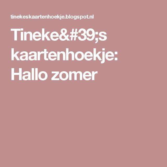 Tineke's kaartenhoekje: Hallo zomer