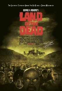 Land of the Dead - (Romero, the fourth)