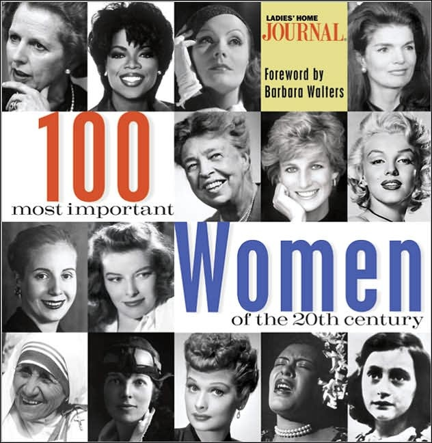 100 Most Important Women of the 20th Century by Ladies Home Journal