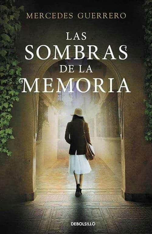 Las sombras de la memoria (2015), Mercedes Guerrero. Un relato de suspense y amor ambientado en una Córdoba repleta de encanto y magia.