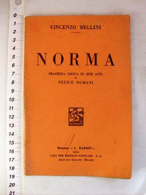 NORMA Opera Libretto by Felice Romani and by SuzsCollectibles