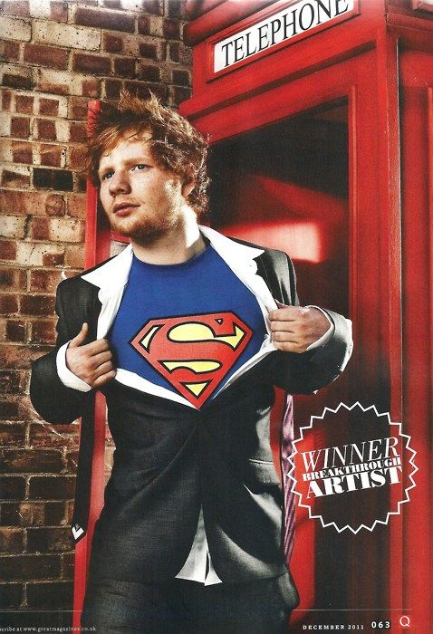 Ed Sheeran Caption on Website read:    Oh superman, save me..kiss me?