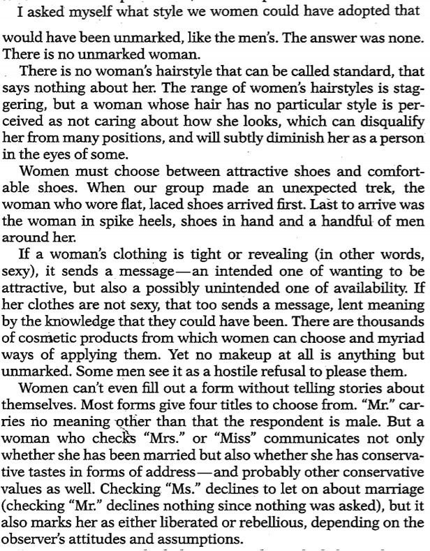 """hashtagnotallmen: """"from 'There Is No Unmarked Woman' by Deborah Tannen [x] """""""